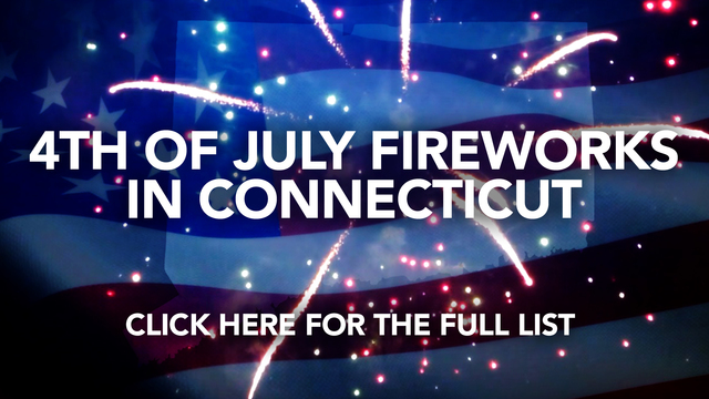 2018 Connecticut 4th of July Fireworks Schedule