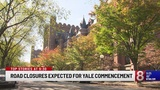 Road closures in New Haven expected for Yale commencement on Monday